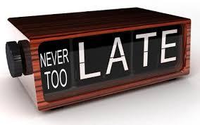 Nikad nije kasno